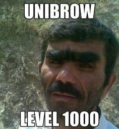Damn you gonna need a weed Wacker to get through that brow! ! Lol