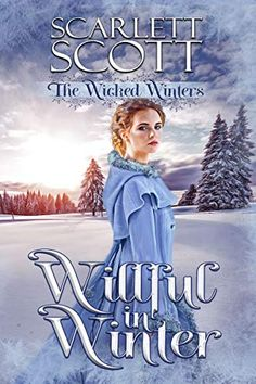 chotsn recommends Willful in Winter (The Wicked Winters Book New Readers, Love Scenes, Single Dads, Winter Is Here, Historical Romance, Free Reading, Romance Books, Great Books, Wicked