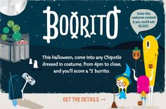 Chipotle Halloween Special - Dress in costume, get a burrito, salad, bowl or tacos for 2 dollars! Chipotle Mexican Grill, Baby Freebies, Special Dresses, Costume Contest, Free Gift Cards, Frugal Tips, Printable Coupons, Restaurant Recipes, Burritos