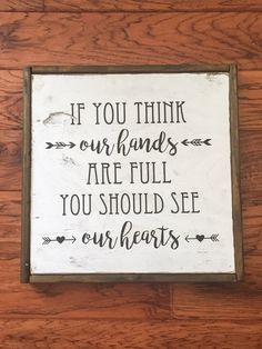 If You Think Our Hands Are Full You Should by MilkAndHoneySigns