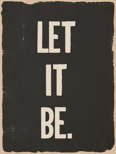 """""""DEJALO SER""""  The Beatles Dixit """"Let it be"""" http://youtu.be/_R8uRfy8FKg"""