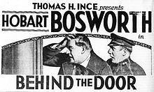 Behind the Door. Hobart Bosworth, Jane Novak, Wallace Beery, James Gordon, J.P. Lockney. Directed by Irvin Willat. Paramount. 1919