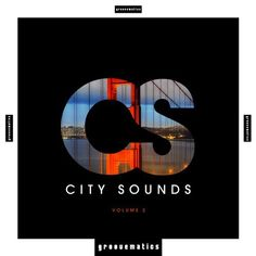City Sounds, Vol. 2 from Groovematics on Beatport