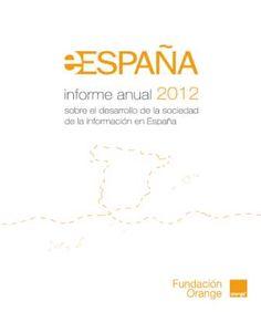 Interesante recopilación de datos en informe eEspaña 2012