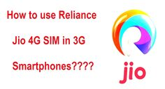 How to use Reliance Jio Sim in 3G/2G smartphones?  https://www.facebook.com/nscript/photos/a.201747673181110.45749.167226759966535/1223364794352721/?type=3