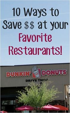 Save Money Eating Out!  10 Ways to Save BIG at your Favorite Restaurants! | TheFrugalGirls.com