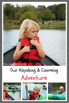 Our Kayaking & Canoeing Adventure