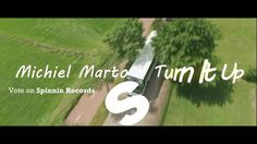 Turn It Up (Official Music Video) - Michiel Marto #2k16