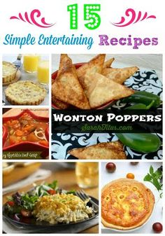 15 Simple Entertaining Recipes