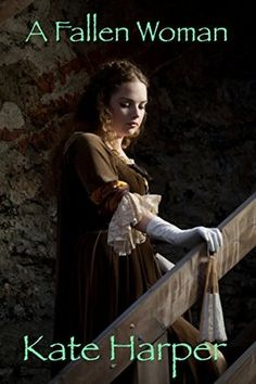 Kate Harper - A Fallen Beauty / #awordfromJoJo #HistoricalRomance #KateHarper