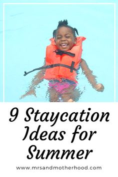 9 Awesome Staycation