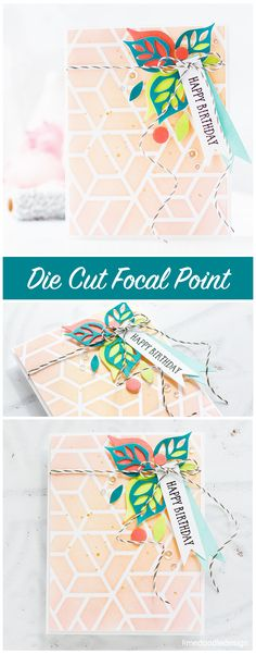 Die cut focal point birthday card by Debby Hughes. Find out more by clicking on the following link: http://limedoodledesign.com/2017/03/die-cut-focal-point/