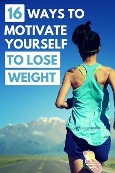 Here are 16 effective ways you can motivate yourself to lose weight. People often lack the motivation to get started or continue on a weight loss diet. Learn more here: https://authoritynutrition.com/weight-loss-motivation-tips/