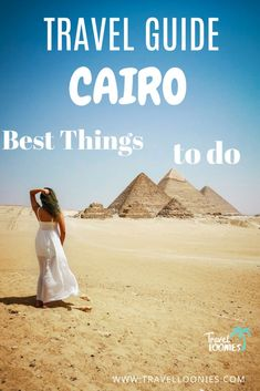 Best places to see and things to do in Cairo - Travel Loonies Beautiful Places To Travel, Cool Places To Visit, Amazing Places, African Vacation, European Travel Tips, Jordan Travel, Visit Dubai, Countries To Visit, Cairo Egypt