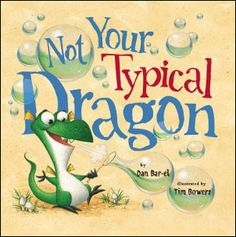Not Your Typical Dragon Story Books for Children Read Aloud Out Loud. Written by Dan Bar-el and illustrated by Tim Bowers. This childrens book is about a dra. Family Emergency, Apraxia, Little Dragon, Baby Dragon, Thing 1, Fiction And Nonfiction, Children's Literature, Read Aloud, Story Time