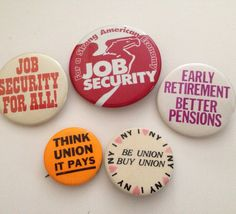 Vintage Pinback Union Pin Lot of 5 Pins Job Security Buy Union Better Pensions 1980s 1970s by aroundtheclock on Etsy