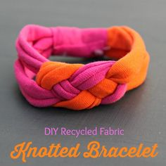 Tutorial: Knotted Bracelet Made from Recycled Fabric