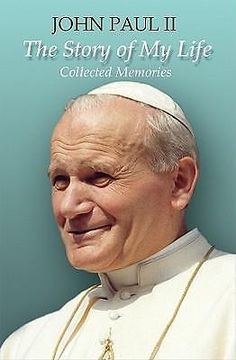 John Paul II THE Story OF MY Life Collected Memories BY Saverio Gaeta 97808198 | eBay