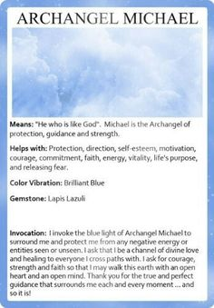 Michael - Archangel of Protection, Guidance & Strength