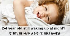 THIS WORKS!! When our kids wake up at night, this is a great way to help! This tip came from our doctor and it is a great tip that always works in our house!