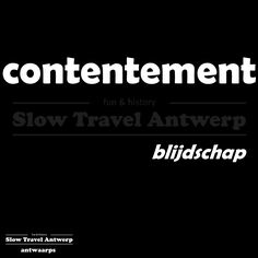 contentement (Antwaarps) - blijdschap (Nederlands) - happiness (English)