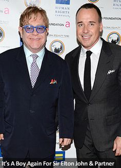 It's A Boy Again For Sir Elton John & Partner