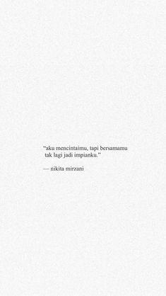 Quotes Lucu, Cinta Quotes, Quotes Galau, Hurt Quotes, Love Me Quotes, Daily Quotes, Life Quotes, Sad Quotes, Story Quotes