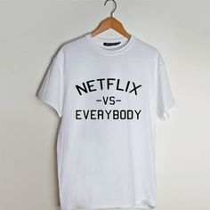 Netflix Vs everybody t shirt men and t shirt women by fashionveroshop