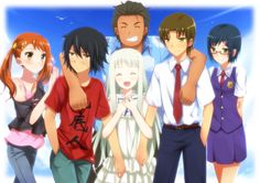 Anohana: The Flower We Saw That Day<----- WATCH IT!!! IT'S A GREAT SHOW!!!