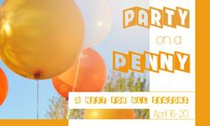 Party on a Penny is LIVE!  Go link up your posts NOW!  You can still be FIRST!