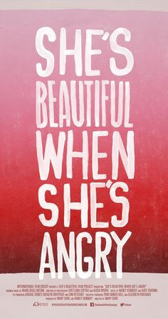 She's beautiful when she's angry. A documentary that resurrects the buried history of the outrageous, often brilliant women who founded the modern women's movement from 1966 to 1971.
