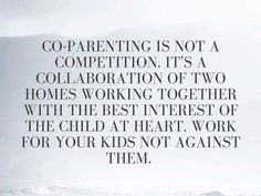 Top Inspirational Step Parenting Quotes - Co-Parenting is not a competition. It's a collaboration of two homes working together with the best interest of the child at heart. Work for your kids not against them. Divorced Parents Quotes, Step Parents Quotes, Selfish Parents, Divorce Quotes, Quotes For Kids, Parents Divorce, Step Family Quotes, Step Mum Quotes, Selfish Parent Quotes