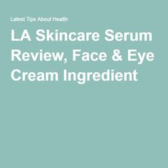 Besides assisting the skin to look sensational and also timeless, LA skin care also safeguards the skin from aggressive factors commonly wind, sun and totally free radicals. All these external hazards activate the skin to age and get contusion. With LA Skincare Pro Collagen Serum, skin is constantly enthusiastic for being secure, nourished as well as terrific. LA Skincare Pro Collagen Serum could buy online from its official website http://healthstipsz.com/la-skin-care-pro-collagen-serum/