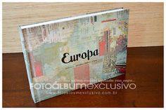 Foto Álbum Exclusivo: Álbum de Viagem - Europa