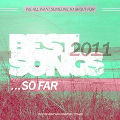 WAWSTSF's Best Songs of 2011... So Far