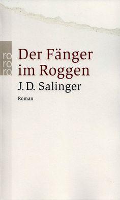 J.D. Salinger - Der Fänger im Roggen