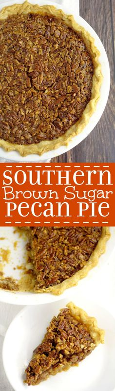 Southern Brown Sugar Pecan Pie- A super simple but absolutely delicious Southern Pecan Pie recipe. I make these for the holidays every year, and they are amazing! A gooey, caramel-like filling is topped with crunchy pecans, all in a perfect, flaky pie cru Pecan Recipes, Pie Recipes, Baking Recipes, Dessert Recipes, Recipies, Just Desserts, Delicious Desserts, Yummy Food, Brown Sugar Pecan Pie Recipe