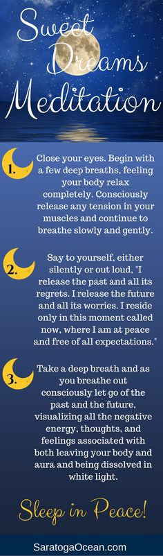 Taking a few minutes before you go to sleep to meditate can help you get into a more peaceful state and thus promote a better nights rest. Let this meditation help you release the past and anything thats worrying you about the future. Really embrace the fact that your time to sleep is one time of the day when there are no expectations of you. This is your time to let go and be at peace.