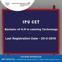 IPU CET,Bachelor of H.M in catering Technology,Exam Last Registration Counseling Psychology, Career Counseling, New College, Medical College, Graduate School, Law School, Engineering Colleges In India, Career Assessment