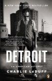 Reviews The Past Will Never Be Past: On A Detroit Anthology