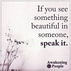 Via @awakeningpeople ❤ Too often we underestimate the power of a touch, a smile, a kind word, a listening ear, an honest compliment, or the smallest act of caring, all of which have the potential to turn a life around. Leo Buscaglia #bekind #wisdom #goodvibes #awakespiritual