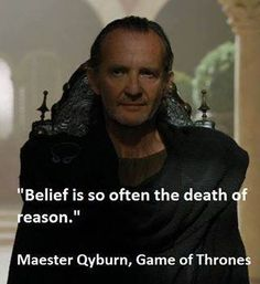 Anton Lesser as Qyburn (season Anton Lesser, Hbo Tv Series, Quote Of The Week, Interesting Quotes, Atheism, Beautiful Words, Celebrity Crush, Favorite Tv Shows, Game Of Thrones