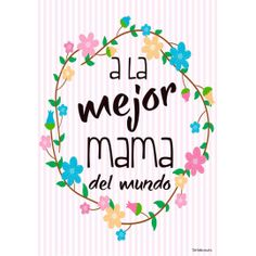 Lamina mama Happy Mother S Day, Happy Day, I Love Mom, Mom And Dad, Bee Drawing, Watercolor Birthday Cards, Happy Birthday Mom, Mothers Day Quotes, Mom Day