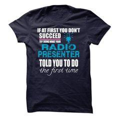 Radio Presenter T Shirts, Hoodies. Check price ==► https://www.sunfrog.com/LifeStyle/Radio-Presenter-32931537-Guys.html?41382 $21.99