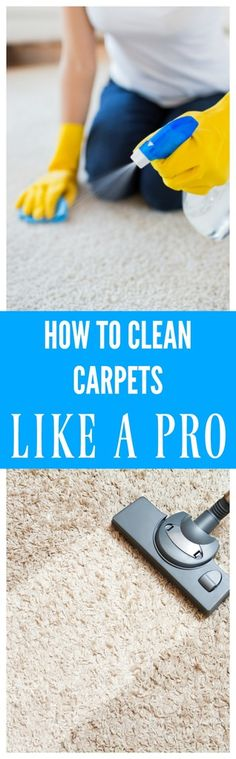The right way to vacuum, remove stains, and deep clean. Clean carpets the way pros do!