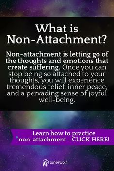 Non-attachment is the ancient and sacred practice of finding and experiencing inner peace. via @LonerWolf