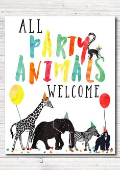 Items similar to Calling All Party Animals Welcome Birthday Sign, Printable Welc. Items similar to Calling All Party Animals Welcome Birthday Sign, Printable Welcome Sign, Birthday Animal Themed Birthday Party, Wild One Birthday Party, Safari Birthday Party, 4th Birthday Parties, Birthday Party Invitations, Birthday Animals, Party Animal Theme, Kids Animal Party, Kids Birthday Themes