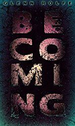 """Written in Blood: Horror Reviews & More: """"Becoming"""" Book Review"""