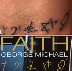 "My George Michael tribute tattoo  ⛪️❤️ ""faith-music-money-religion-love"""