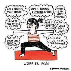 LOL... Pinned by www.drmelindadoug... #Humor #Yoga #MentalHealth #Worry via @MindfulnessIreland